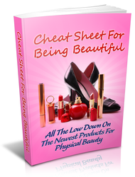 Cheat Sheet For Beeing Beautiful